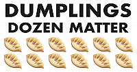 Dumplings Dozen Matter